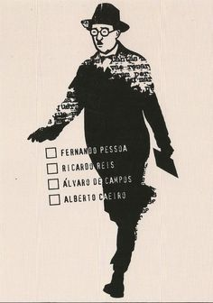 Fernando Pessoa http://pt.wikipedia.org/wiki/Fernando_Pessoa