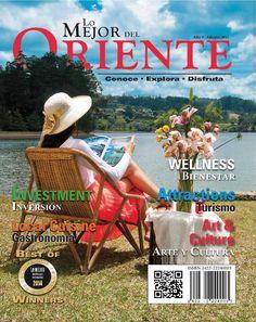 Guía Turistica 2015 - Lo Mejor del Oriente - Antioquia  - Colombia  Descubre el Oriente Antioqueño en  Inversión  Bienestar  Turismo  Arte y Cultura  Gastronomía Deportes extremos