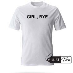 girl bye T shirt size also in black