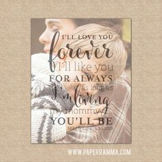 I'll Love You Forever, I'll Like You for Always, Quote Art for Mom, Mother of the Groom // Choose Art Print or Canvas // W-Q04-1PS QQ5 by PaperRamma on Etsy https://www.etsy.com/listing/229334511/ill-love-you-forever-ill-like-you-for