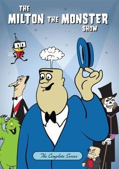 Milton the Monster - with FearLess Fly, Professor Weirdo, and Heebie and Jeebie. What a good 60's cartoon!  I LOVED THIS!!!!!!!!!!!!!!!!!!!