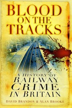 Blood On The Tracks This fascinating history, the first of its kind, provides a murky and most intriguing account of criminal activity on Britain's railways, from its beginnings in the early nineteenth century right up to the present day. Covering all varieties of crime, from the opportunistic such as fare evasion and robberies, through the more inventive including murders, suicide on the line and railway staff 'cooking the books', to the more recent terrorist attacks,