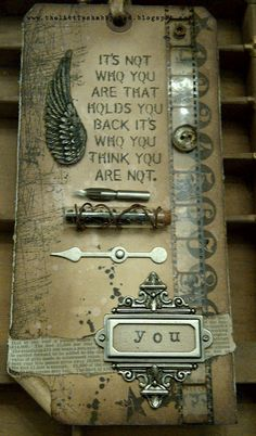 Love the sentiment, and all the Tim hardware on this piece.