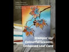 SUBSCRIBE for more videos Thumbs up if you enjoyed watching Double embossed technique, using the NEW leaf stamp and Die set Available now from my shop www.st...