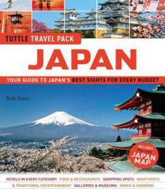 Japan Tuttle Travel Pack: Your Guide To Japan's Best Sights For Every Budget (Travel Guide & Map) PDF