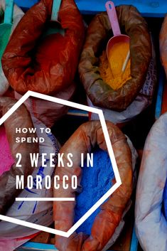 How to Spend Two Weeks in Morocco | Twirl The Globe - Travel Blog