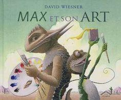Max et son Art   Jeunesse   Albums   leslibraires.ca