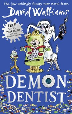 just BOOKS. Demon Dentist [Hardcover] David Walliams (Author)