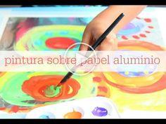 como pintar con temperas sobre papel de aluminio - YouTube