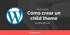Cómo crear Child Theme en WordPress. Guía sencilla de cómocrear un #child #themeen #WordPress o lo que eslo mismo un #tema hijo. Usar un tema hijo te puede venir bien si vas hacer cambios importantes en el diseño de la plantilla y no quieres perderlos alactualizar tu tema de WordPress.