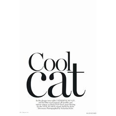 Vogue Australia ❤ liked on Polyvore featuring text, words, articles, backgrounds, cats, quotes, phrase and saying
