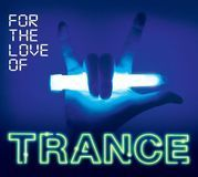 For the Love of Trance [CD], 30925977