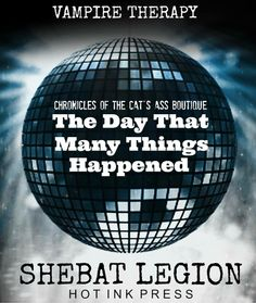 The Day that Many Things Happened by Shebat Legion