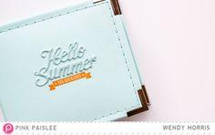 Hello Summer  by Wendy Morris @pinkpaislee