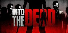 Run for your Life in PikPok's Into the Dead for Android - http://mobilephoneadvise.com/run-for-your-life-in-pikpoks-into-the-dead-for-android