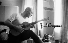 Yul with his guitar. Yul Brynner, Deborah Kerr, Manado, The Magnificent Seven, Say More, Great Photographers, Mads Mikkelsen, Dwayne Johnson, Playing Guitar