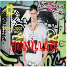 Distinguidos Cumbia - Humillate (Lanzamiento En Paraguay)