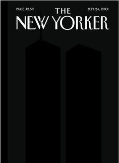 Das weltberühmte Intellektuellenblatt The New Yorker hatte kein Bild auf dem Cover: Es war schwarz. Der New Yorker trauerte offensichtlich um die zu diesem Zeitpunkt noch ungezählten Toten. Es ist sicher, dass das tiefe Schwarz des Covers die Menschen zum Innehalten bewegen sollte. In diesem tiefen schwarz erkennt man die Silhouetten der beiden ehemals höchsten Häuser der Welt.