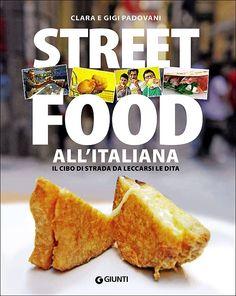 Clara e Gigi Padovani. Street Food, French Toast, Breakfast, Ethnic Recipes, Books, Reading, Gastronomia, Ideas, Morning Coffee