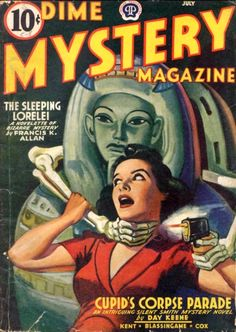 Dime Mystery Magazine, horror pulp girl woman dame grab grasp danger skeleton skull mummy Egypt Egyptian sarcophagus strangle choke gun pistol shot shoot