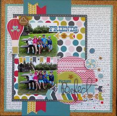 """Fancy pants """"what a wonderful day"""" Layout: Picture Perfect"""