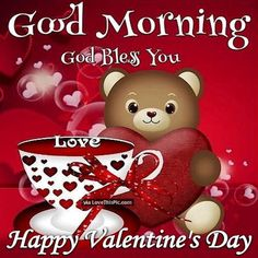 Bear Of Love Happy Tuesday Morning Image Happy Valentines Day Quotes Friends, Best Valentine Message, Happy Valentines Day Pictures, Morning Quotes For Friends, Valentine Messages, Birthday Wishes Messages, Valentines Day Wishes, Birthday Quotes, Bad Valentines