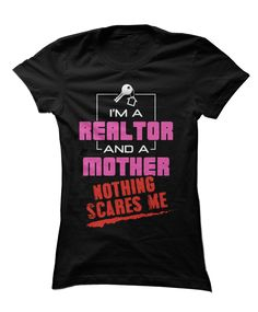 """""""I'm a nurse and mother, nothing scares me"""" - Working Mom Life x Nurse Medical Health Technician Job Apparel - The perfect gear, clothing, or gift for hardworking moms and nurses! Real Estate Career, Real Estate Business, Real Estate Tips, Real Estate Marketing, Real Estate Quotes, Real Estate Humor, Becoming A Realtor, Sell Your House Fast, I Am Scared"""