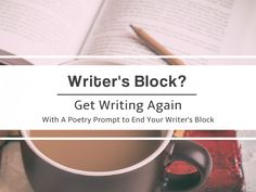 A poetry writing prompt that will end your writer's block