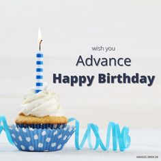 Advance Happy Birthday Wishes, Birthday Images Hd, Birthday Candles, Free, Hd Images, Phone Wallpapers, Beautiful Flowers, Backgrounds, Photography