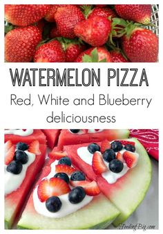 Watermelon Pizza - Red, White and Blueberry. A sweet treat for the 4th of July or any time.