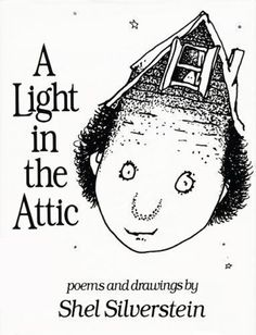 A Light in the Attic by Shel Silverstein (1981, Hardcover)