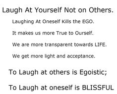 Laugh At Yourself and Live the Moment!