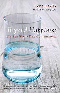 Beyond Happiness The Zen Way to True Contentment * To view further for this item, visit the image link.