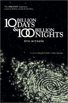 "Résultat de recherche d'images pour ""ten billion days and one hundred billion nights"""