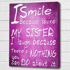 You're My Sister...Wall Quote *Pink* Print on Box Canvas A4 Cheryl Monaghan http://www.amazon.co.uk/dp/B00Z6PARFM/ref=cm_sw_r_pi_dp_gZxDvb1HARJBV