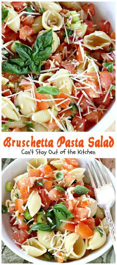Bruschetta Pasta Salad | Can't Stay Out of the Kitchen | this amazing #salad…