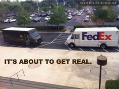 Fed Ex and UPS truck showdown! Fed Up Again with UPS. my money is on Fed Ex. Funny Shit, The Funny, Funny Stuff, Funny Things, Random Stuff, Funniest Things, Random Items, That's Hilarious, Random Humor