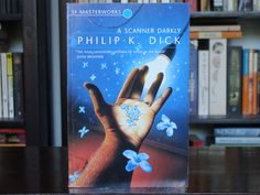 It may not be one of his best, but A Scanner Darkly is a very personal story from Philip K Dick