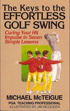 The Keys to the Effortless Golf Swing ($9.99)