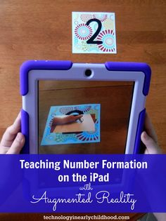 Augmented Reality in the Classroom with an iPad: Writing Numbers 1 through 9