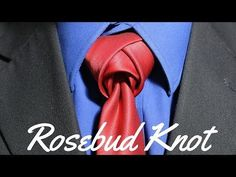How To Tie a Tie - Rosebud Knot - YouTube