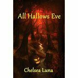 "#379. ""All Hallows Eve""  ***  Chelsea Luna  (2013)"