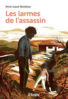 Les larmes de l'assassin - Bayard Editions