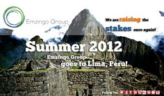 Summer 2012. We raise the stakes again, Emzingo Group goes to Lima, Peru!