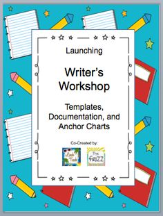 Leach Teach: The Write Stuff: Getting Started with Writer's Workshop blog post