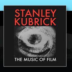 Stanley Kubrick - The Music Of Film Big Eye https://www.amazon.com/dp/B008B0FQV4/ref=cm_sw_r_pi_dp_wzkyxbZEMJC3R