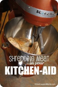 Kitchen Tip - Shredded Meat In Kitchen-Aid - Use your KitchenAid stand mixer to easily shred cooked chicken, beef or pork!