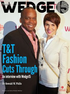 Wedge 15 spreading the word about fashion in Trinidad and Tobago Trinidad And Tobago, Wedge, Interview, Canada, Social Media, Magazine, Reading, Words, Inspiration
