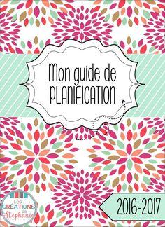 Les créations de Stéphanie : Mon guide de planification 2016-2017