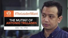#TheLeaderIWant: The Mutiny of Antonio Trillanes #RagnarokConnection